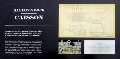 Notes about how the 'Caisson' worked. It was a type of lock used to open and close the area where the larger ships were built, along Belfast's Maritime Trail