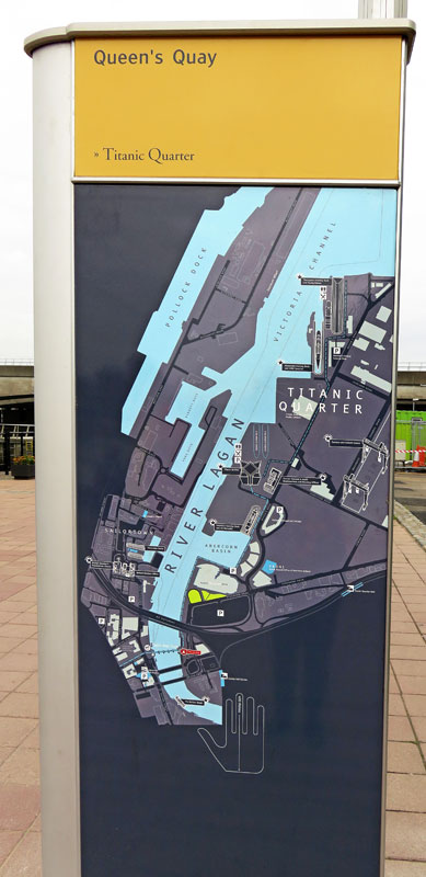 At Queen's Quay we saw a plan of the Titanic Quarter of Belfast's Marine Trail