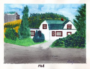 Dad's painting of the house on Prairie Valley Rd in Summerland BC