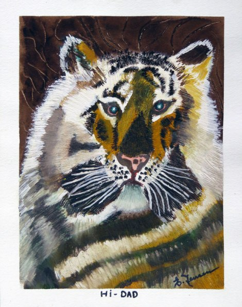 Dad's painting of a tiger (Hi Dad!)