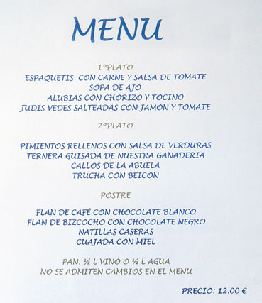 At a little restaurant in Pido in the Picos de Europa (Spain) the 'Menu del dis' had an item that needed some translation