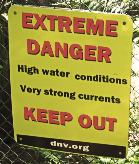 Lynn Canyon sign: Extreme Danger
