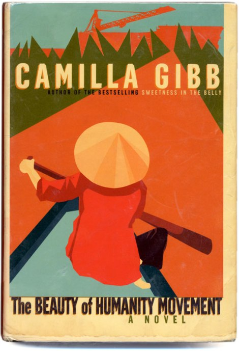 novel about Vietnam by Camilla Gibb