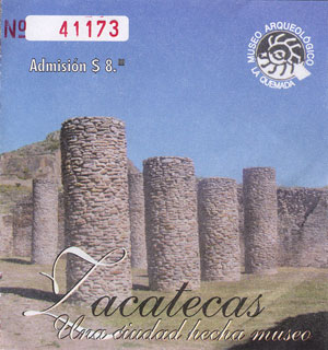 Ticket to La Quemada, Meso-American ruins near Guadalajara