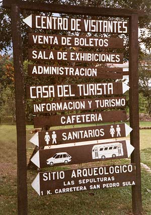 And in Spanish-speaking Honduras they call them 'Sanitarios' as this directory in the archeological ruins of Copan show.