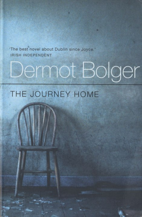The Novel 'The Journey Home' by Dermont Bolger