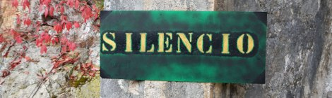 Silence sign at the Shrine in the Sanctuary at Covadonga, Spain