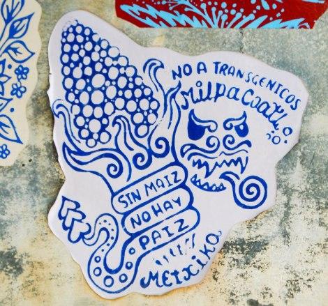Sin maiz, no hay paiz poster on a wall in Mexico