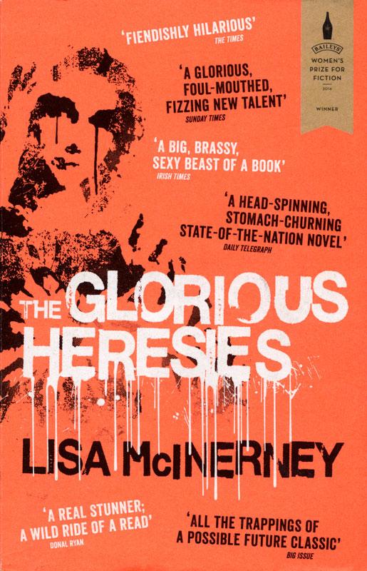 Novel: The Glorious Heresie by Lisa McInerney