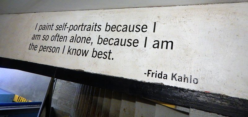 Quote by Frida about the reason she paints so many self-portraits