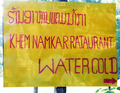 Sign in Laos, a Rataurant with Water Cold
